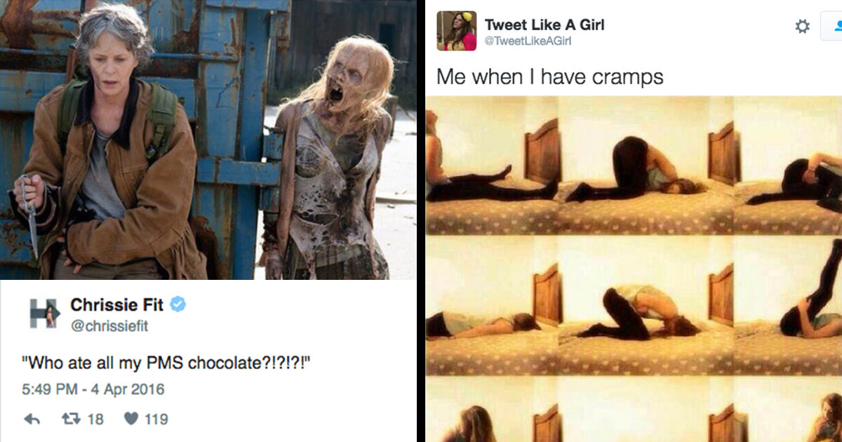 PMS Is Literally The Worst, And These 25 Hilarious Tweets Prove It