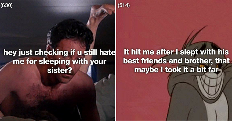 21 Terrible People Who F*d Their Ex's Sibling