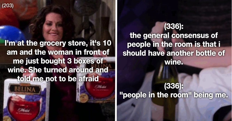 29 Times Wine Was Definitely Your BFF