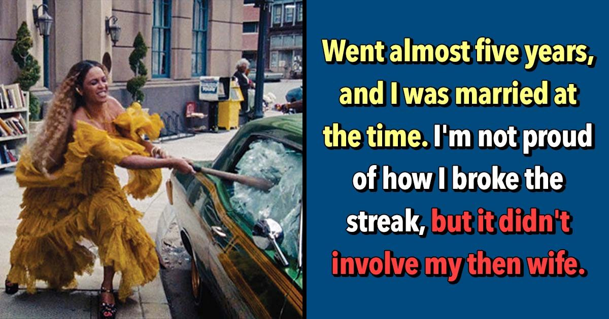 25 People Share How They Got Out Of Their Longest Dry Spell
