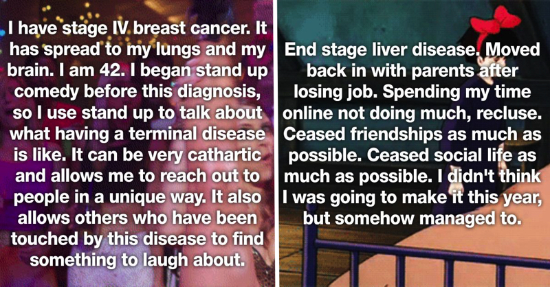 21 People Reveal What It's Like To Live With A Terminal Illness
