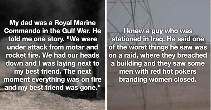 23 Soldiers Confess The Most Shocking Thing They Saw While Deployed