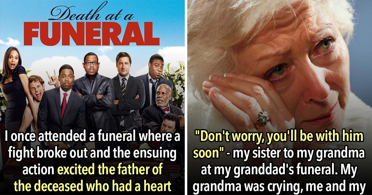 The 23 Most Inappropriate Things To Happen At A Funeral