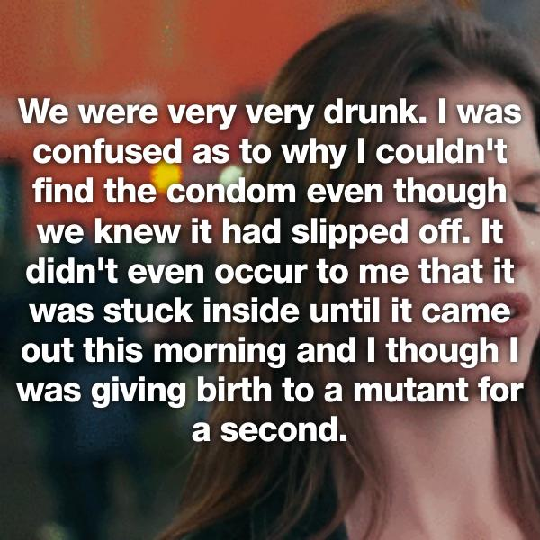 Had sex and condom came off