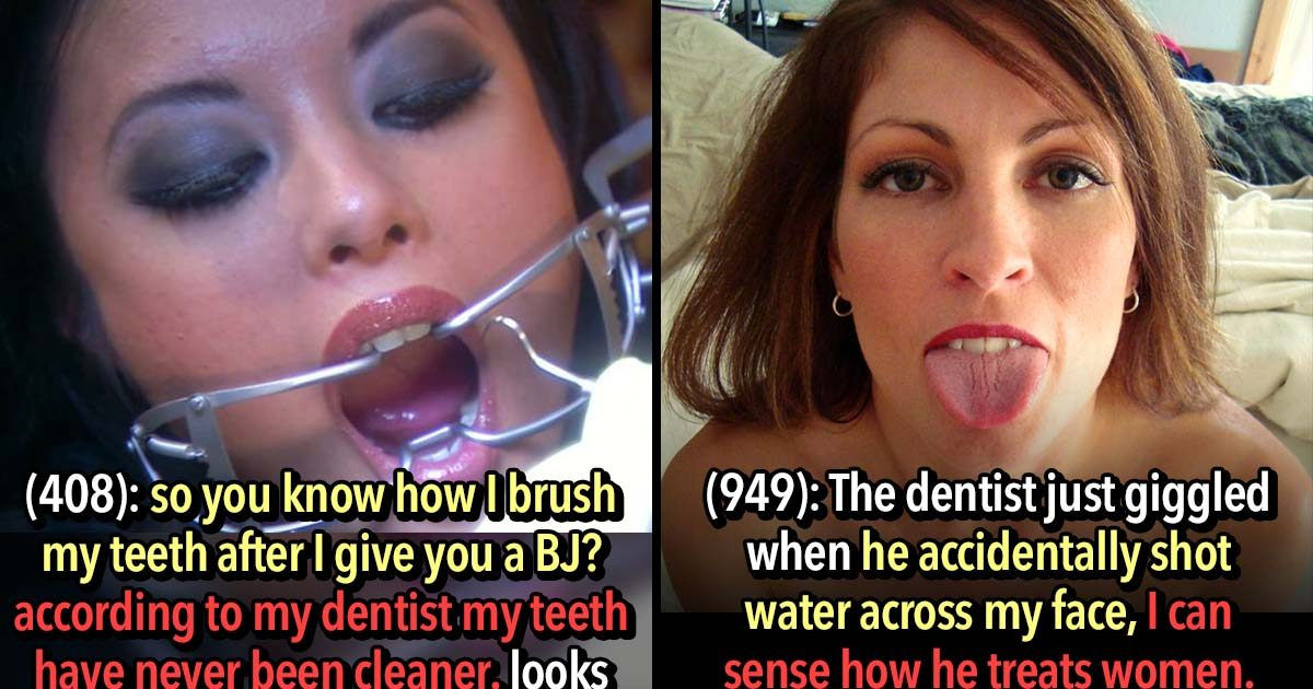 These 17 Orally Fixated People Had Interesting Dentist Visits