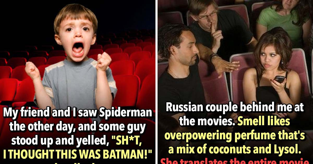 These 25 Rude People Ruined Movies for Everyone Else