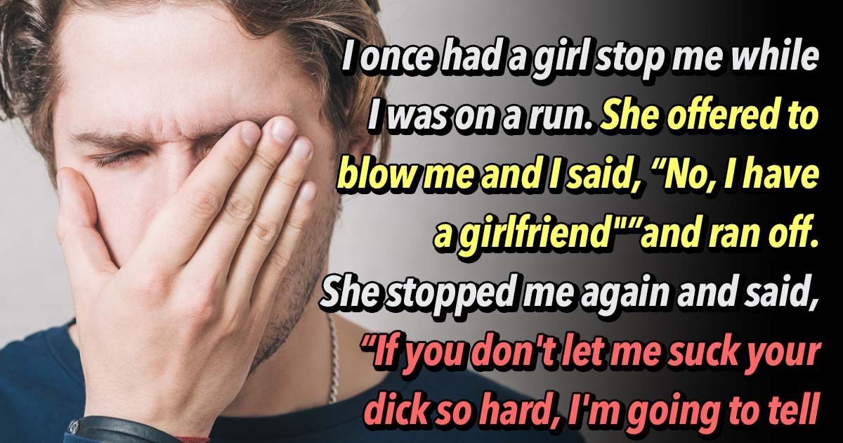23 Men Confess The Creepiest Thing A Woman Has Ever Said to Them