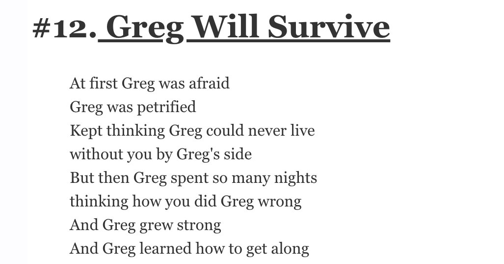 "22 Songs People Improved By Replacing All Occurrences of the Words ""I"", ""Me"", and ""My"" With ""Greg"""