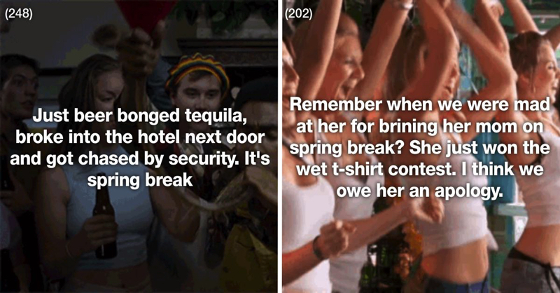 These 23 People Had The Most Insane Spring Breaks Ever