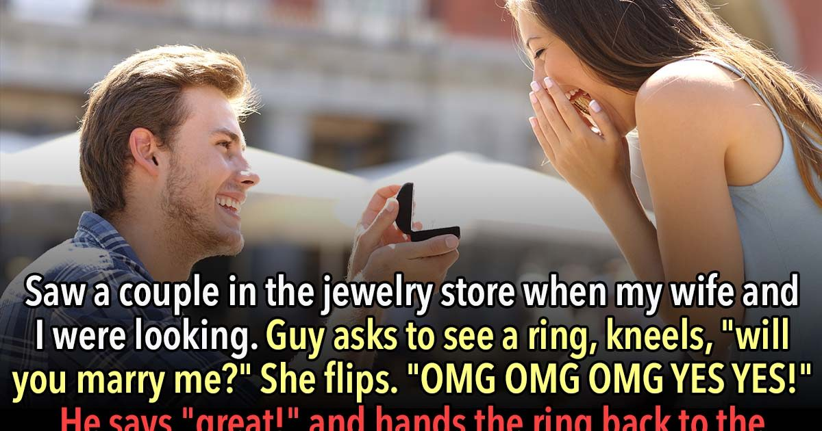 23 Proposal Horror Stories That'll Make You Never Want To Get Engaged