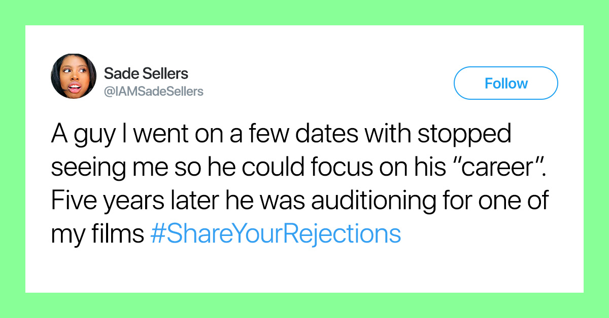 People Are Sharing Their Worst Rejections And It's Oddly Inspiring