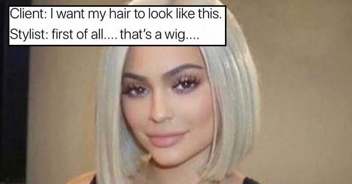 40 Memes That Will Make You Actually Appreciate Your Hairdresser